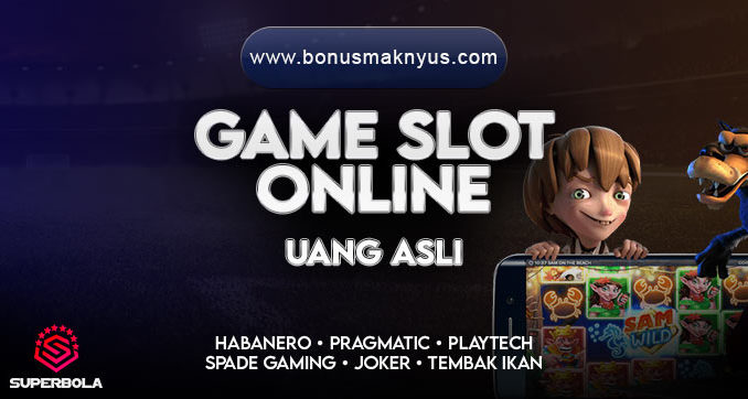 Game Slot Online - Superbola